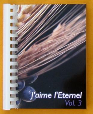 J'aime l'Eternel (Vol. 3) - Recueil de chants