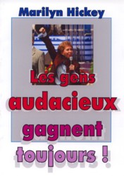 Illustration: Les gens audacieux gagnent toujours