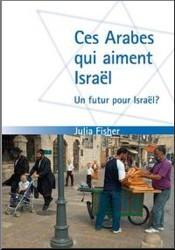 Illustration: Ces arabes qui aiment Israël - un futur pour Israël?