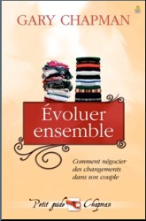 Evoluer ensemble - Chapman Gary
