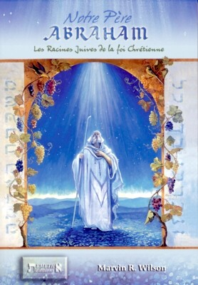 Illustration: Notre Père Abraham - Les racines Juives de la foi chrétienne