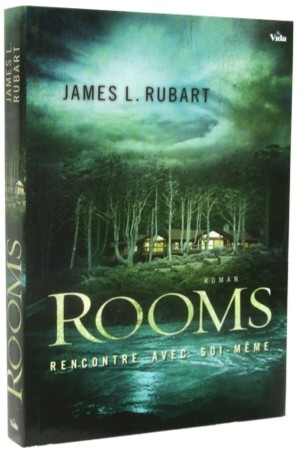 Rooms � Rencontre avec soi-m�me - James L. Rubart