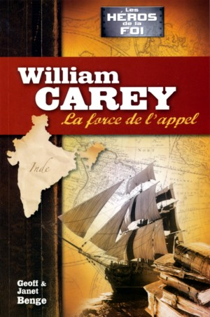 Illustration: William Carey – La force de l'appel