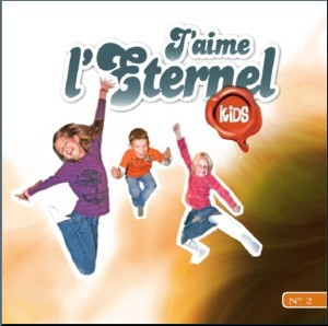 J�aime l�Eternel - Kids n� 2 CD - Divers groupes