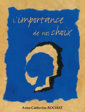 Illustration: L'importance de nos choix