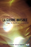 Illustration: La guerre Invisible