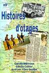 Illustration: Histoires d'otages – témoignages bouleversants !