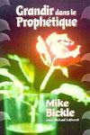 Illustration: Grandir dans le prophétique