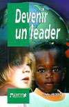 Illustration: Devenir un leader