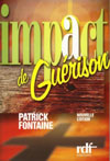 Illustration: Impact de guérison – Un Best Seller francophone!