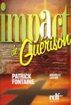 Illustration: Impact de guérison – Un Best Seller francophone!