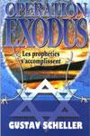 Illustration: Opération «EXODUS I» Les prophéties s'accomplissent