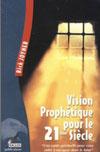 Illustration: Vision prophétique pour le 21e siècle