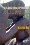 Illustration: Hommes - femmes, des vocations particulières