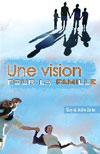 Illustration: Une vision pour la famille