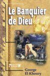 Illustration: Le banquier de Dieu