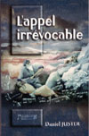 Illustration: L'appel irrévocable