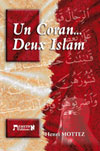 Illustration: Un Coran...Deux Islam