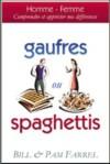 Illustration: Gaufres ou Spaghettis? Comprendre et accepter nos différences