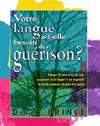 Illustration: Votre langue a-t-elle besoin de guérison?