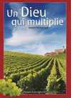 Illustration: Un Dieu qui multiplie