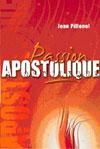 Illustration: Passion apostolique – Une nouvelle mentalité dans l'église