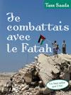 Illustration: Je combattais avec le Fatah