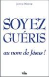 Illustration: Soyez guéris au nom de Jésus!