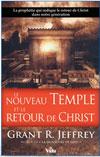 Illustration: Le nouveau temple et le retour de Christ