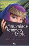 Illustration: Les mauvaises femmes de la Bible et ce qu'elles peuvent nous apprendre