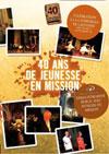 Illustration: 40 ans de Jeunesse en Mission célébration à la cathédrale de Lausanne DVD