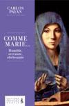 Illustration: Comme Marie… Humble, servante, obéissante