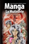 Illustration: MANGA LA MUTINERIE  - Volume 1