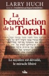 Illustration: La bénédiction de la Torah - le mystère est dévoilé, le miracle libéré