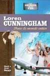 Illustration: Loren Cunningham – Dans le monde entier