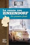 Illustration: Le comte von Zinzendorf - Les premiers fruits