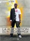 Illustration: La révolution du pasteur rappeur