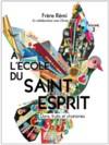 Illustration: À l'École du Saint-Esprit - Dons, fruits et charismes