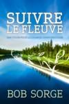 Illustration: Suivre le fleuve - Une vision pour la louange communautaire