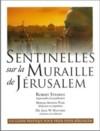 Illustration: Sentinelles sur la muraille de Jérusalem