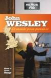 Illustration: John Wesley - Le monde pour paroisse