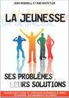 Illustration: Jeunesse ses problèmes, leurs solutions