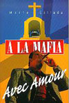 Illustration: A la Mafia