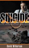 Illustration: Le suicide.  Une perspective biblique
