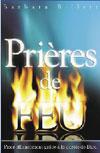 Illustration: Prières de feu – Prier efficacement grâce à la parole de Dieu