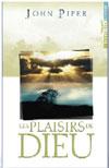 Illustration: Les plaisirs de Dieu - Soyez pleinement satisfait en Dieu