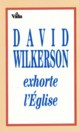 Illustration: David Wilkerson exhorte l'église