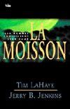Illustration: La Moisson / Les hommes choisissent leur camp (Tome 4)