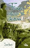 Illustration: Femme, saisis ta destinée