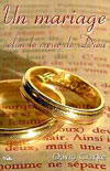 Illustration: Un mariage selon le coeur de Dieu